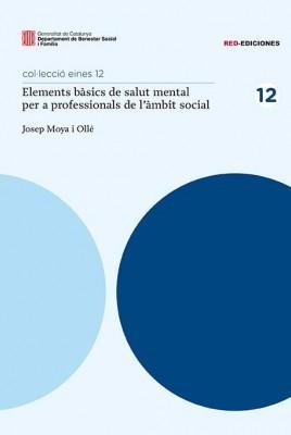 Elements bàsics de salut mental per a professionals de l'àmbit social