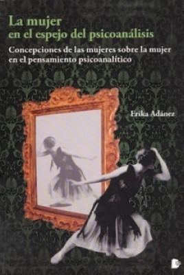 La mujer en el espejo del psicoanálisis