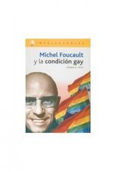 Michel Foucault y la condición gay