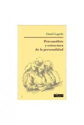 PSICOANÁLISIS Y ESTRUCTURA DE LA PERSONALIDAD