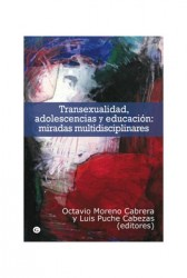 Transexualidad, adolescencia y educación: miradas multidisciplinares
