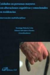 Cuidados en personas mayores con alteraciones cognitivas y emocionales en residencias
