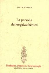 La persona del esquizofrénico