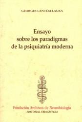 Ensayo sobre los paradigmas de la psiquiatría moderna