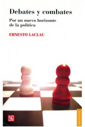 Debates y combates : por un nuevo horizonte de la política