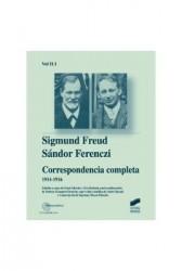 Correspondencia completa de Sigmund Freud y Sándor Ferenczi. Vol. II-1 (1914-1916)