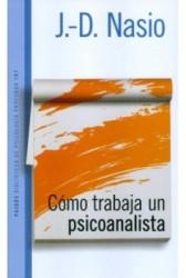 Como trabaja un psicoanalista