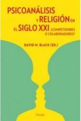 Psicoanálisis y religión en el siglo XXI