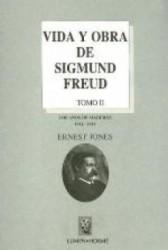 Vida y obra de Sigmund Freud. Tomo 2
