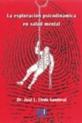 La exploracion psicodinámica en salud mental