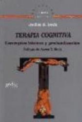 Terapia cognitiva. Conceptos básicos y profundización
