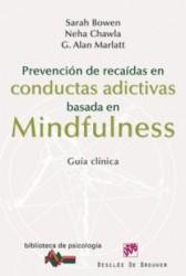 Prevención de recaidas en conductas adictivas basada en mindfulness : Guía clínica