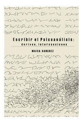 Escribir el psicoanálisis