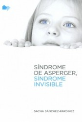 Sindrome de asperger, sindrome invisible