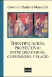 Identificación proyectiva: entre creatividad, criptomnesia y plagio