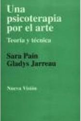 Una psicoterapia por el arte. Teoría y técnica