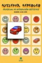Autismo, Asperger, programa de integración gestaltico