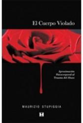 El cuerpo violado : Aproximación psicocorporal al trauma del abuso