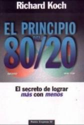 El principio del 80/20. El secreto de lograr más con menos