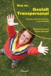 Que es... Gestalt Transpersonal : Puentes entre psicoterapia y espiritualidad