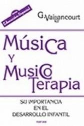 Música Y Musicoterapia.Su importancia en el desarrollo infantil