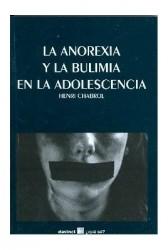 La anorexia y la bulimia en la adolescencia