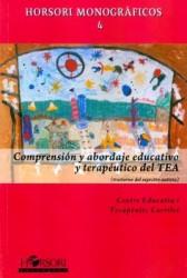 Comprensión y abordaje educativo y terapéutico del TEA