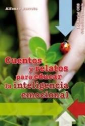 Cuentos y relatos para educar la inteligencia emocional