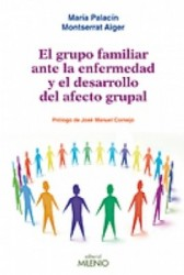 El grupo familiar ante la enfermedad y el desarrollo grupal
