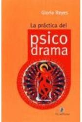 La practica del psicodrama