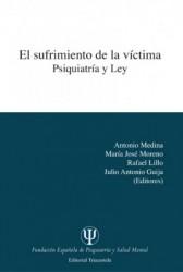 El sufrimiento de la víctima. Psiquiatría y ley