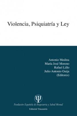 Violencia,psiquiatría y ley