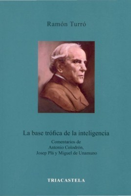 La base trófica de la intelgencia