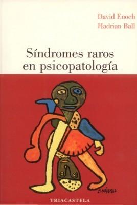 Síndromes raros en psicoapatología