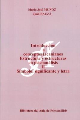 Introducción a conceptos lacanianos II