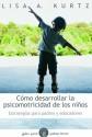 Cómo desarrollar la psicomotricidad de los niños
