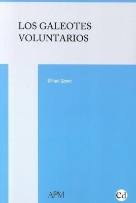 Los galeotes voluntarios