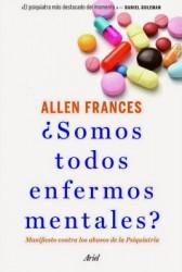 ¿Somos todos enfermos mentales?