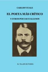 El poeta más crítico y otros poetas italianos