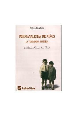 Psicoanalistas de niños. Vol 1.