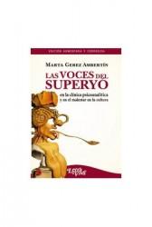 Las voces del Superyó en la clínica psicoanalítica y en el malestar en la cultura