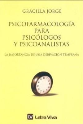 Psicofarmacología para psicólogos y psicoanalistas