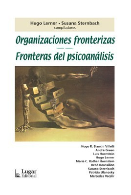 Organizaciones fronterizas. Fronteras del psicoanálisis