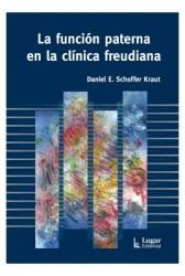 La función paterna en la clínica freudiana