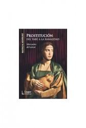 Prostitución: Del tabú a la banalidad