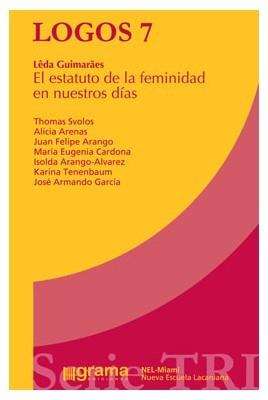 Logos 7. El estatuto de la femineidad