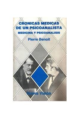 Crónicas médicas de un psicoanalista