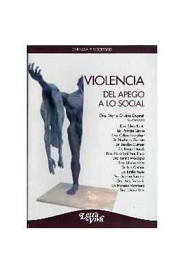 Violencia. Del apego a lo social