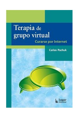 Terapia de grupo virtual. Curarse por Internet