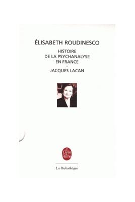 HISTOIRE DE LA PSYCHANALYSE EN FRANCE - LACAN